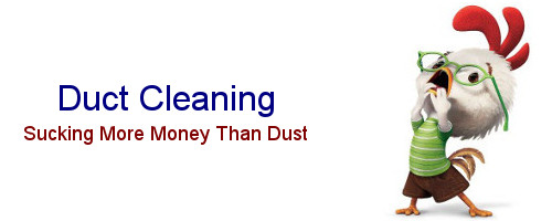 Duct Cleaning: Sucking More Money Than Dust