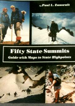 Fifty State Summits by Paul Zumwalt