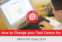 How-to-Change-your-Exam-Centre-for-RRB-NTPC-2016