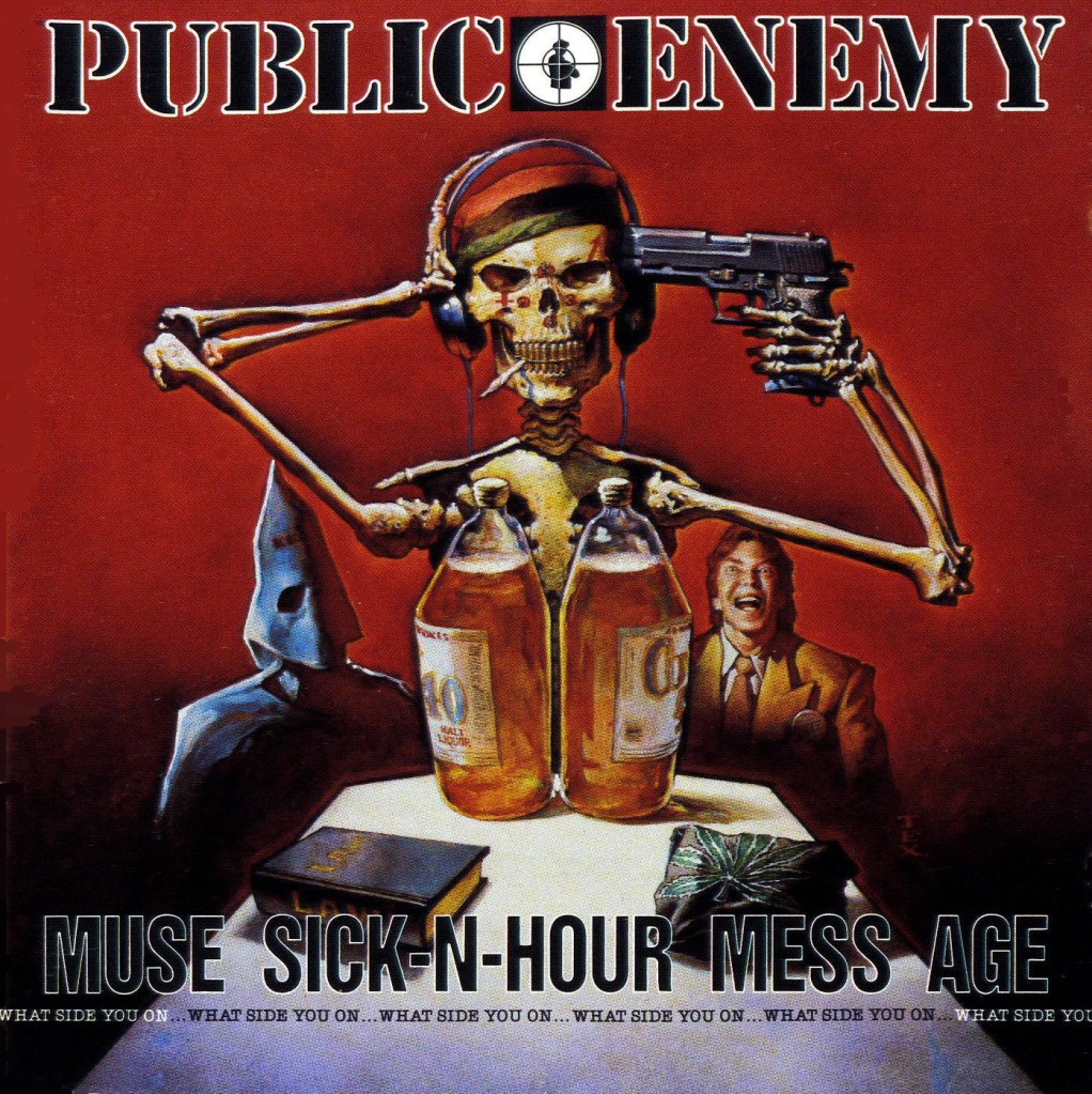 3 Dope Songs from Public Enemy's Landmark Album Muse Sick-N-Hour Mess Age