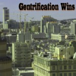 Gentrification Wins in SF w/ Low Voter Turnout
