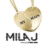"[New Music Alert] Mila J Featuring Ty Dolla $ign ""My Main"""