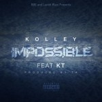 """[New Music Alert] Kolley """"Impossible"""" ft. KT"""