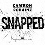 """[New Music Alert] Cam'Ron Featuring 2 Chainz """"Snapped"""""""