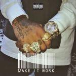 """[New Music Alert] Tyga """"Make It Work"""""""
