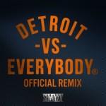 "[New Music Alert] Trick Trick ""Detroit VS Everybody"" Remix"