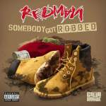 "New Video Alert: Redman Featuring Mr. Yellow ""Somebody Got Robbed"""