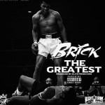 New Music Alert: Brick – The Greatest