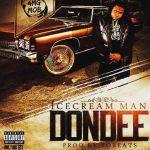 "Don Dee – ""Ice Cream Man"""