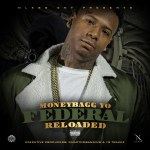 New Music Alert: MoneyBagg drops Federal Reloaded ft Young Dolph & Drumma Boy