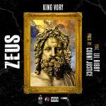 "New Music Alert: King Vory Ft. Lil Bibby – ""Zeus"""
