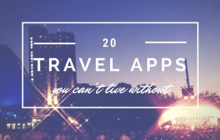 20 travel apps i can't live without
