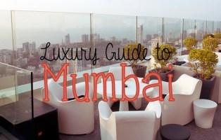 luxury guide to mumbai