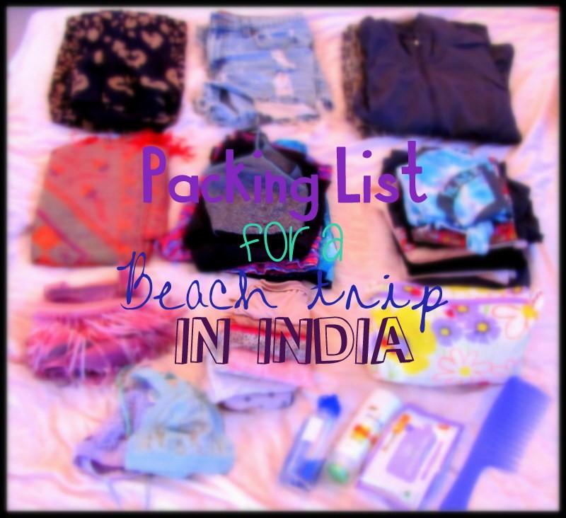 packing list india female beach