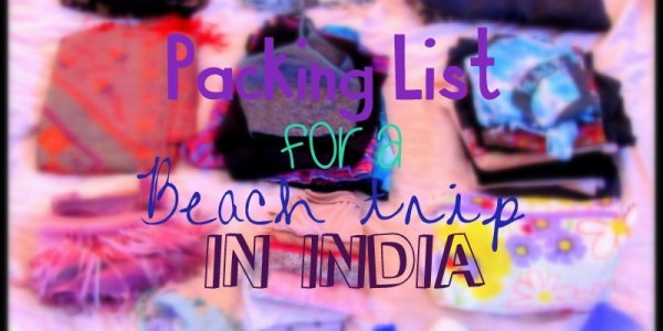 packing list india female beach