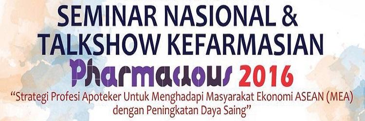 "Seminar Nasional & Talkshow Kefarmasian ""Pharmacious 2016"""