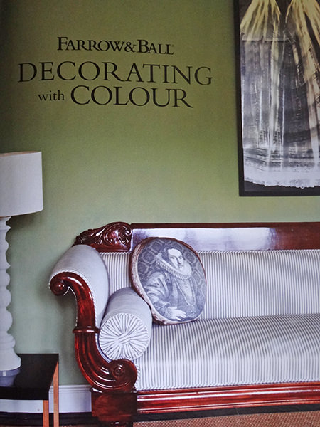 title page from Farrow & Ball 'Decorating with Colour' book by Ros Byam Shaw with photography by Jan Baldwin