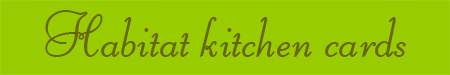 'Habitat kitchen cards' blog post banner