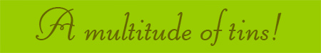 'A multitude of tins!' blog post banner