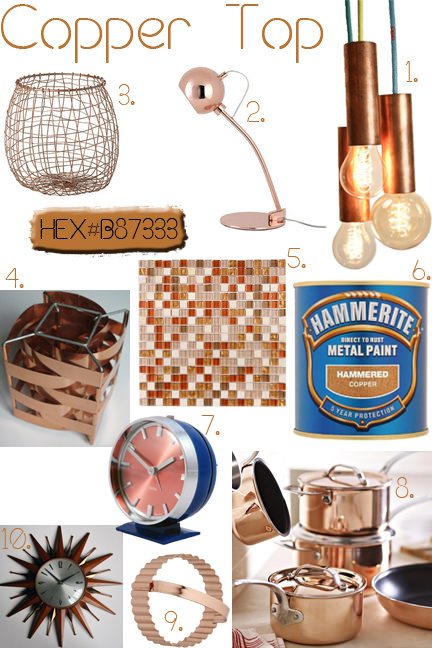 Coper Top mood board: a selection of 10 copper homewares including lamps, clocks, tiles, paint and kitchen utensils | H is for Home