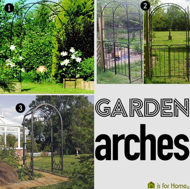 Selection of garden arches | H is for Home