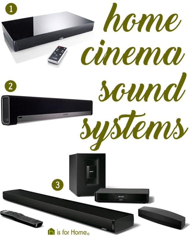 Home cinema sound systems | H is for Home