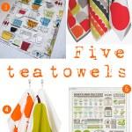 Gimme Five! tea towels