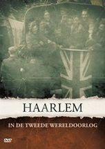 Haarlem in de Tweede Wereldoorlog (2009)