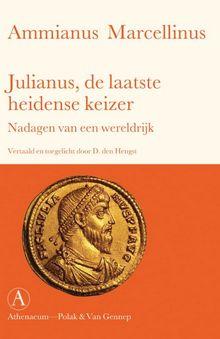 Julianus: de laatste heidense keizer