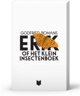 Erik of Het klein insectenboek - Godfried Bomans