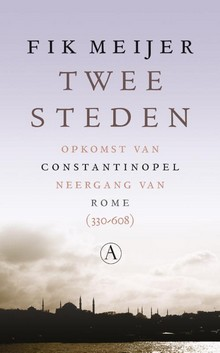 Twee steden, opkomst van Constantinopel, neergang van Rome (330-608)
