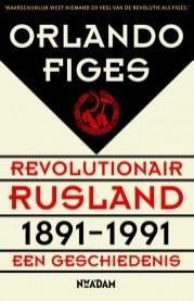 Revolutionair Rusland, 1891-1991 – Orlando Figes