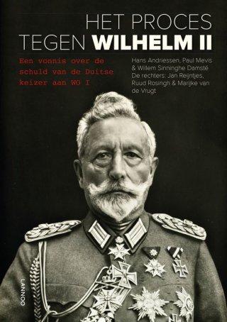 Het proces tegen Wilhelm II - Een vonnis over de schuld van de Duitse keizer aan WO I - Boek bij het onderzoek