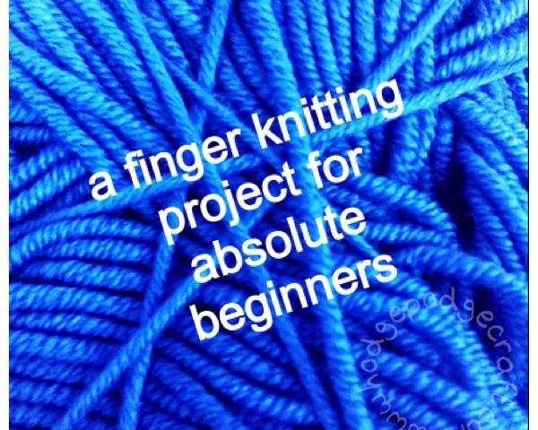 finger knitting project for beginners