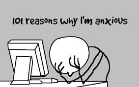 101 reasons why I'm anxious