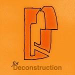 D-Deconstruction