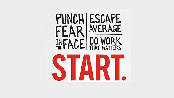 START: Punch Fear in The Face, Escape Average, Do Work That Matters, by Jon Acuff