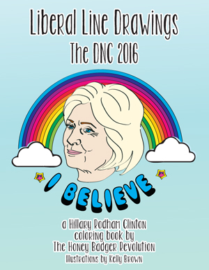 Liberal Line Drawings: A Hillary Rodham Clinton Coloring Book