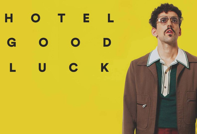 http://community-scene.com/sites/default/files/1448225237-hotelgoodluck_tickets.jpg