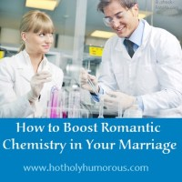 How to Boost Romantic Chemistry in Your Marriage