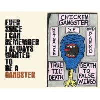 Chicken Gangster