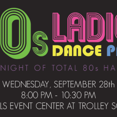 80s Ladies Dance Party – BUY TICKETS HERE