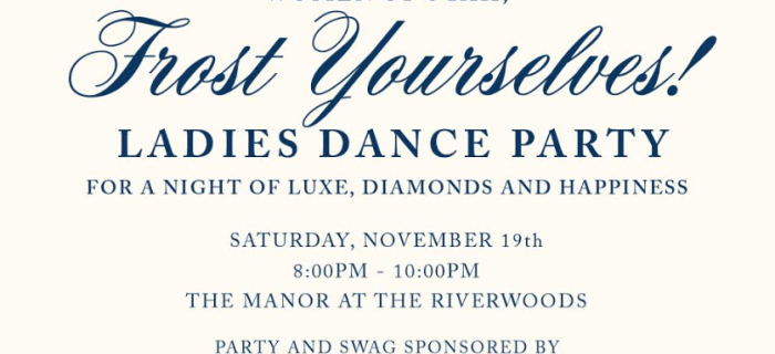 """BUY TICKETS for """"Frost Yourself"""" Ladies Dance Party"""