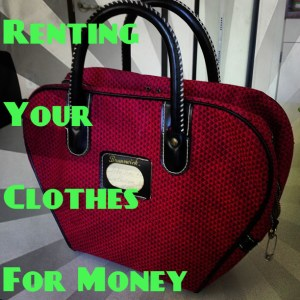 Renting out clothes for money