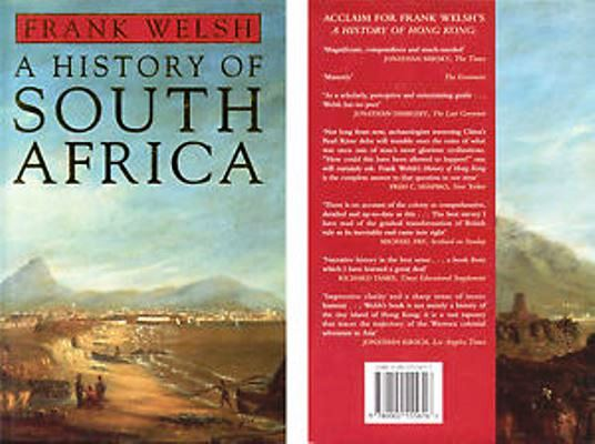 A History of South Africa (1998) By Frank Welsh