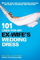 Creative Uses of Ex-Wife's Wedding Dress Ends in A Blogged Book Deal