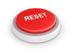 It's Time To Push The Reset Button!