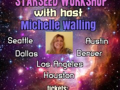 Starseed Workshops 2018 With Michelle Walling