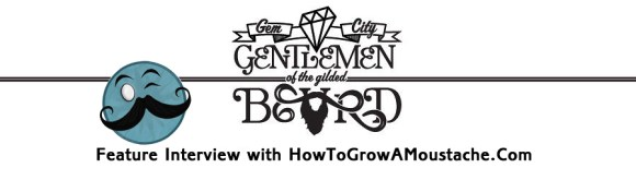 How To Grow A Moustache Feature Interview With The Gem City Gentlemen Of The Gilded Bearded