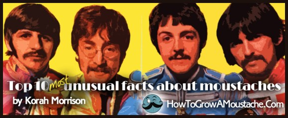 Top 10 most unusual facts about moustaches